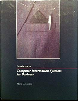 Introduction to Coputer Information Systems for Business